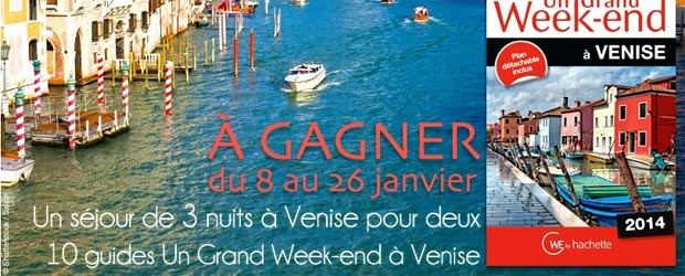 Guideshachette.com - Jeu facebook Un Grand Week-end Italie